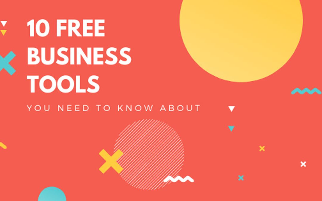 10 Free Business Tools You Need To Know About